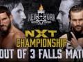2019年20大五星赛:NXT《接管大赛:纽约》 科尔VS加尔加诺