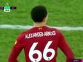 第39分钟利物浦球员亚历山大-阿诺德射门 - 打偏