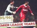 超长预警!利物浦95/96赛季全进球 拉什红军生涯最后进球