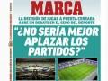 马卡今日封面:西甲两轮联赛空场进行 推迟不是更好的选择?