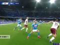 马诺拉斯 意甲 2019/2020 那不勒斯 VS 都灵 精彩集锦