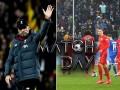 《国际比赛日》抢先看:利物浦遭大黄蜂终结 德甲赛场现闹剧