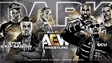 AEW Dark第十三期:KIP联手TH2迎战双打冠军SCU