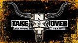 WWE-17年-NXT接管大赛圣安东尼奥全场(中文字幕)-全场