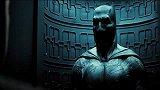 蝙蝠侠大战超人:正义黎明-预告片合集